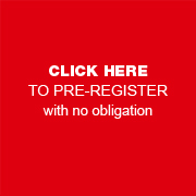 PRE-REGISTER With no obligation BY CLICKING HERE